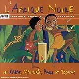 L'Afrique noire - Comptines, danses et berceuses...