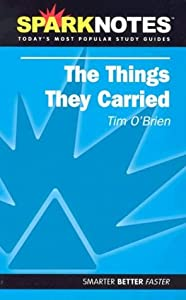 The things they carried : Tim O'Brien