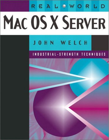 Real World Mac OS X Server
