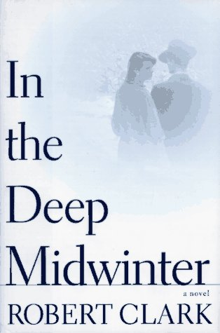 In the Deep Midwinter, Robert Clark