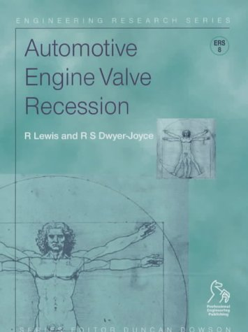Automotive Engine Valve Recession (Engineering Research Series (REP))