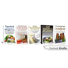 ESSENTIAL OILS BOX SET #13:Superfoods Kickstart Weight Loss + Essential Oils & Aromatherapy for Beginners + Body Butters for Beginners + Soap Making for ... (Natural Remedies) (English Edition)