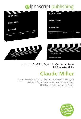 claude-miller-robert-bresson-jean-luc-godard-francois-truffaut-la-meilleure-facon-de-marcher-les-mis