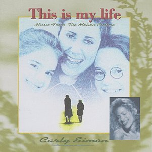 Carly Simon - This Is My Life: Music From The Motion Picture - Lyrics2You