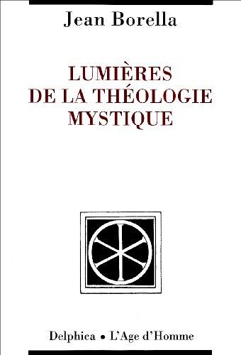Lumières de la théologie mystique