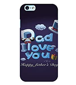 Printvisa Fathers Day Quote Back Case Cover for Apple iPhone 6S