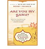 img - for [(Are You My Guru?: How Medicine, Meditation & Madonna Saved My Life )] [Author: Wendy Shanker] [Sep-2011] book / textbook / text book