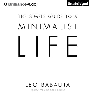 The Simple Guide to a Minimalist Life Hörbuch