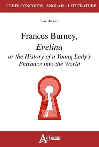 Frances Burney, Evelina or the History of a Young Lady's Entrance into the World