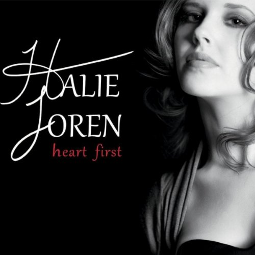 Halie Loren - Heart First