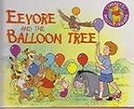 Eeyore and the Balloon Tree (Disney's...
