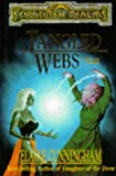 Tangled Webs (Forgotten Realms: Starlight and Shadows, Book 2) (0786905166) by Cunningham, Elaine