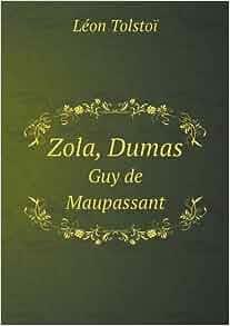 Summary Of A Wedding Gift By Guy De Maupassant : Zola, Dumas Guy de Maupassant (French Edition): Lev Nikolaevich ...