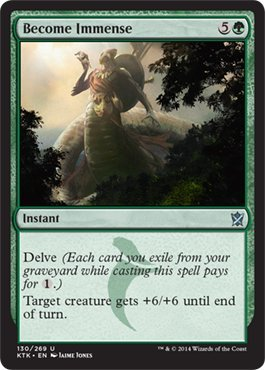Magic: the Gathering - Become Immense - Diventare Immenso - Khans of Tarkir