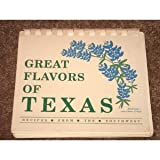img - for Great Flavors of Texas: Recipes from the Southwest book / textbook / text book