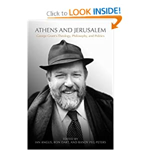 Amazon.com: Athens and Jerusalem: George Grant's Theology ...