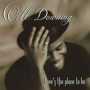 Will Downing - Love