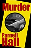 Murder (0759215480) by Hall, Parnell