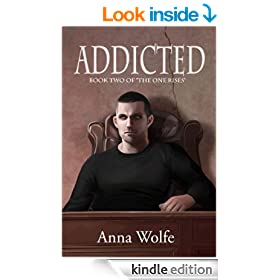 Addicted (The One Rises Book 2)