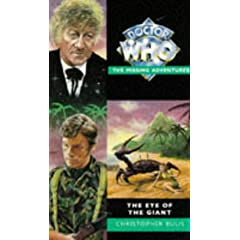 The Eye of the Giant (Doctor Who - the Missing Adventures Series) by Christopher Bulis