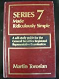 img - for Series 7 made ridiculously simple: A self-study guide for the general securities registered representative examination book / textbook / text book