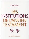 echange, troc R. de (Roland) Vaux - Les institutions de l'Ancien Testament