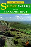 Tom Lawton's Short Walks in the Peak District