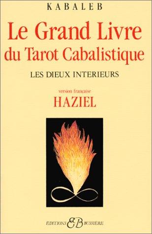 Télécharger Le Grand Livre Du Tarot Cabalistique Les Dieux