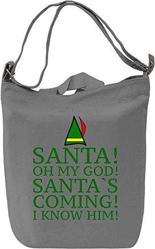 Santa Oh My God Santa's Coming Slogan Borsa Giornaliera Canvas Canvas Day Bag| 100% Premium Cotton Canvas| DTG Printing|