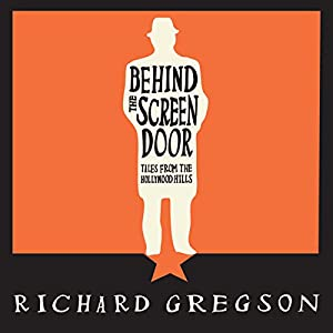 Behind the Screen Door Audiobook