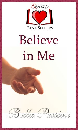 Believe in Me (Romance Novels Best Sellers)