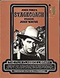 John Fords Stagecoach: Starring John Wayne