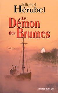 Le démon des brumes : roman, Hérubel, Michel
