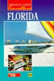 img - for Florida (Thomas Cook Travellers) book / textbook / text book
