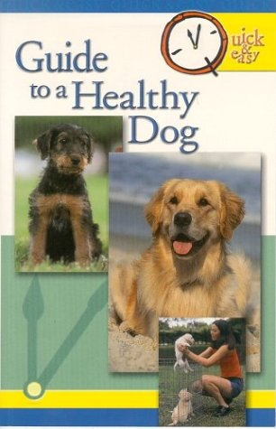 Guide To A Healthy Dog (Quick & Easy (Tfh Publications))