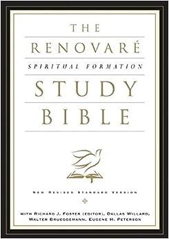 The Nrsv Renovar 233 Spiritual Formation Bible Richard J border=