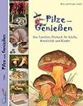 Pilze zum Genie�en...: Das Familien-P...