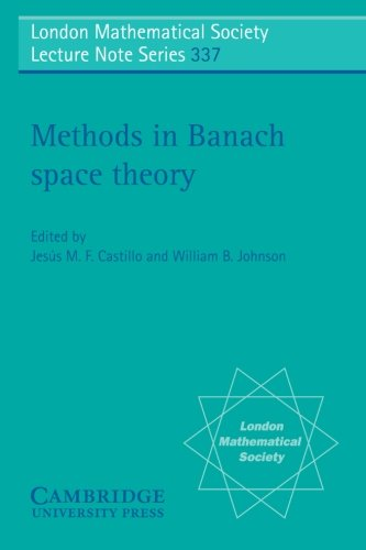 Methods in Banach Space Theory (London Mathematical Society Lecture Note Series)