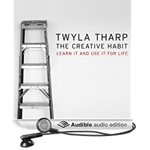 The Creative Habit: Learn It and Use It for Life (Unabridged)