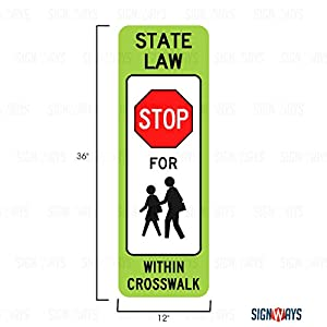 Stop to Pedestrians Crosswalk Sign, School Signs, R1-6C, 12