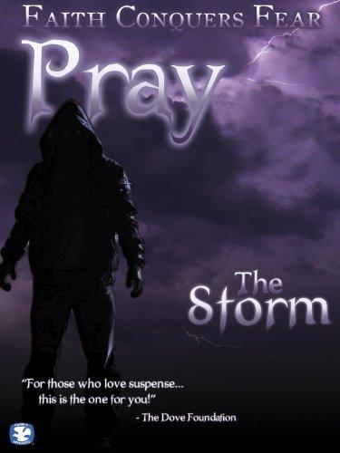 Pray: The Storm