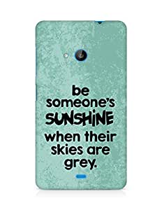 AMEZ be someone's sunshine when their skies are grey Back Cover For Microsoft Lumia 535