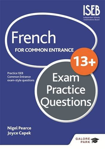French for Common Entrance 13+ Exam Practice Questions