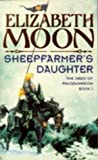The Sheepfarmer's Daughter (The deed of Paksenarrion)