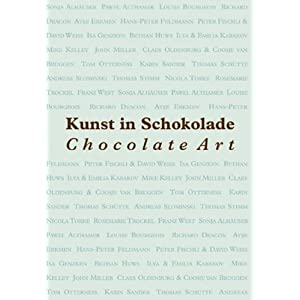 Kunst in Schokolade; Chocolate Art
