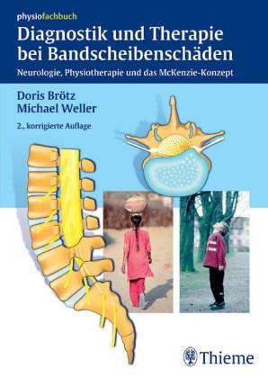 Diagnostik und Therapie bei Bandscheibenschäden. Neurologie, Physiotherapie und das McKenzie-Konzept