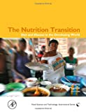 The Nutrition Transition: Diet and Disease in the Developing World (Food Science and Technology)