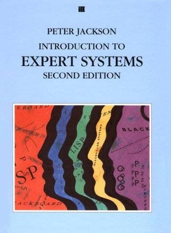 Introduction to Expert Systems (International Computer Science Series)