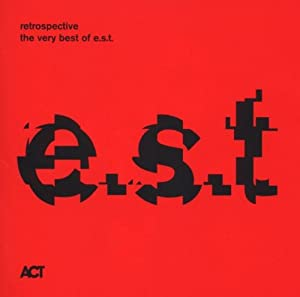 Retrospective-The Very Best Of e.s.t.