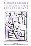 img - for Disabling Barriers - Enabling Environments (Published in association with The Open University) book / textbook / text book